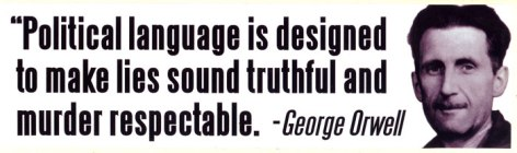 George Orwell political language is