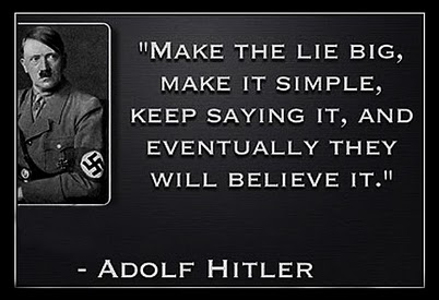 Image result for HITLER IF YOU TELL A LIE BIG ENOUGH""