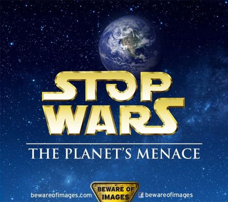 Stop Wars The Planet's Menace