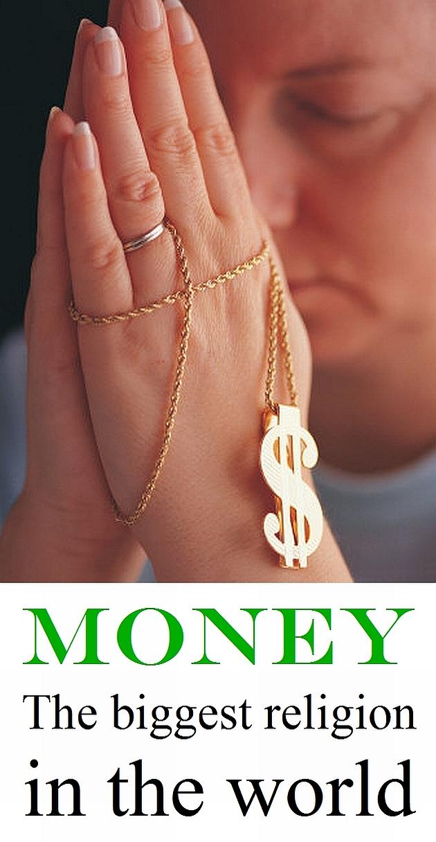 Money The Biggest Religion In The World Ha Tea N Danger - Biggest religion on earth
