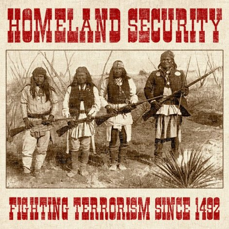 Homeland Security Fighting Terrorism Since 1492