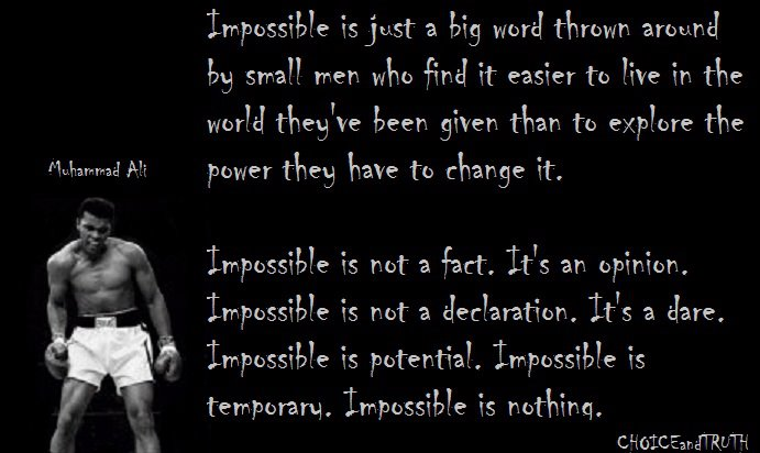 Muhammad Ali Quotes Impossible Is Just a Word
