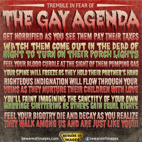 Tremble Fear Gay Agenda Horrified