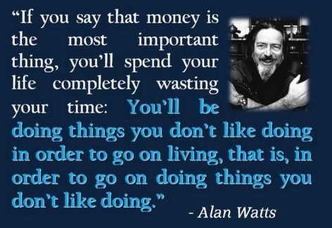 Alan Watts If You Say That Money
