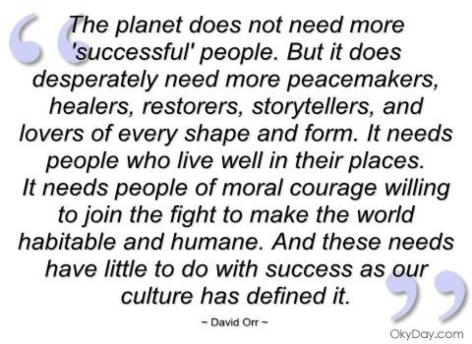 David Orr The Planet Does Not Need More Successful People