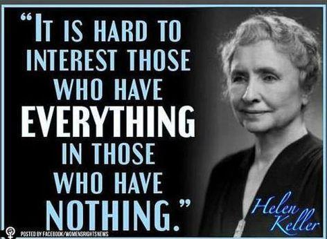 Helen Keller It Is Hard To Interest