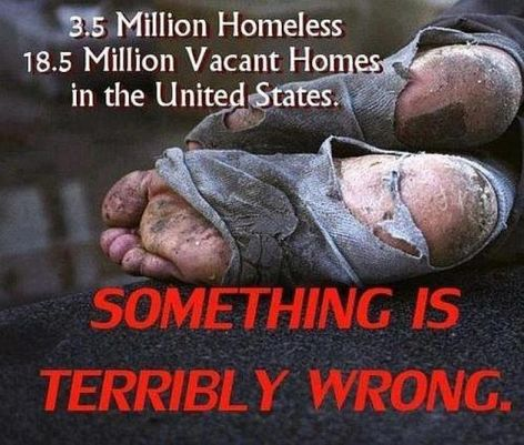 3.5 Million Homeless 18.5 Million Vacant Homes In The United States