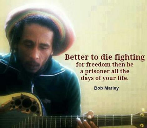 Bob Marley Better To Die Fighting