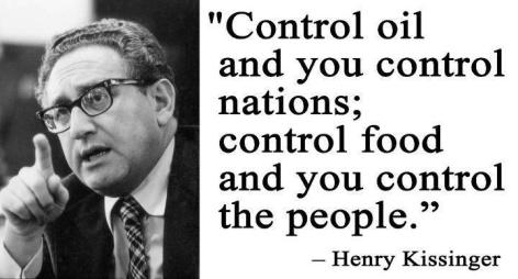 Henry Kissinger Control Oil And You