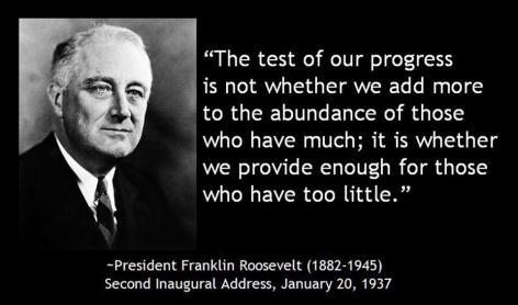 President Franklin Roosevelt The Test Of Our Progress