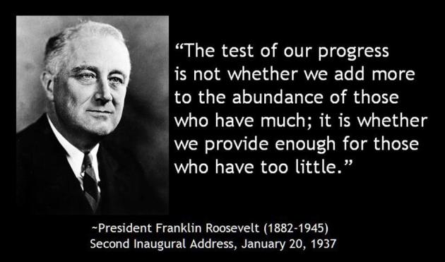 President Franklin Roosevelt The Test Of Our Progress