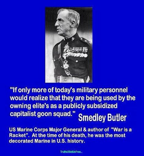 Smedley Butler If Only More Of Today's