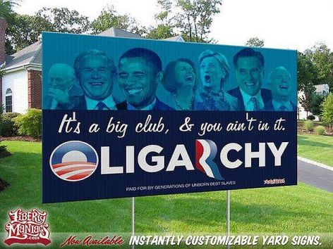 Oligarchy It's A Big Club & You Ain't In It