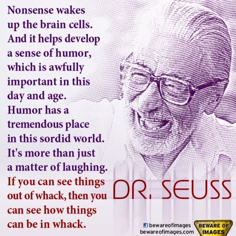 Dr Seuss Nonsense Wakes Up The Brain Cells