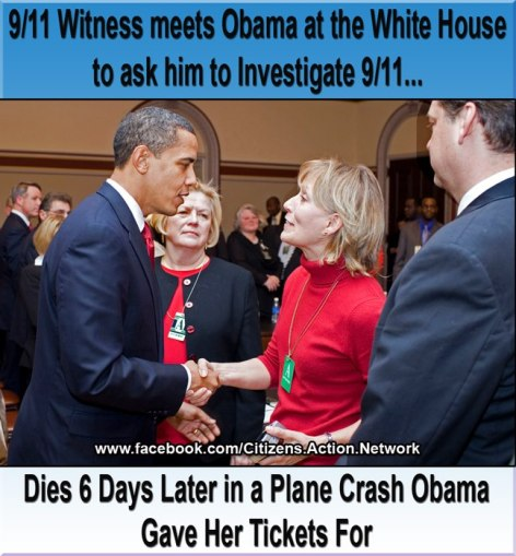 9-11 Witness Meets Obama At The White House To Ask Him To Investigate 9-11 Dies 6 Days Later In A Plane Crash Obama Gave Her Tickets For