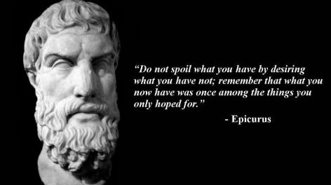 Epicurus Do Not Spoil What You Have