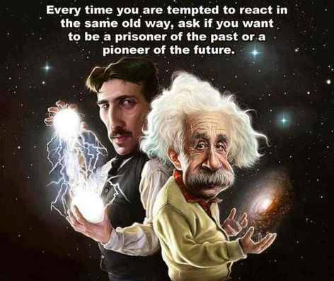 Every Time You Are Tempted To React In The Same Old Way Ask If You Want To Be A Prisoner Of The Past Or A Pioneer Of The Future