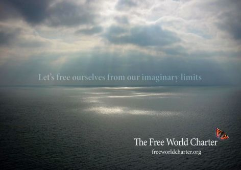 Let's Free Ourselves From Our Imaginary Limits The Free World Charter 1