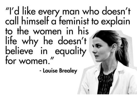 Louise Brealey I'd Like Every Man Who Doens't Call Himself A Feminist To Explain To The Women In His Life Why He Doesn't Believe In Equality For Women