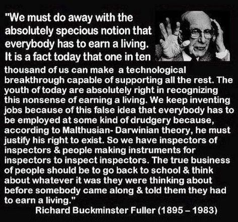 Richard Buckminster Fuller We Must Do Away With The