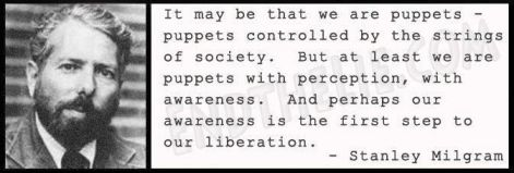 Stanley Milgram It May Be That We Are Puppets