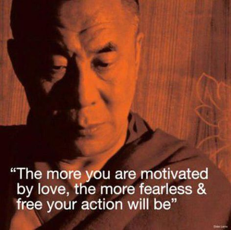 The More You Are Motivated By Love The More Fearless And Free Your Action Will Be