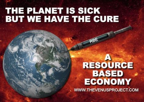 The Planet Is Sick But We Have The Cure A Resource Based Economy