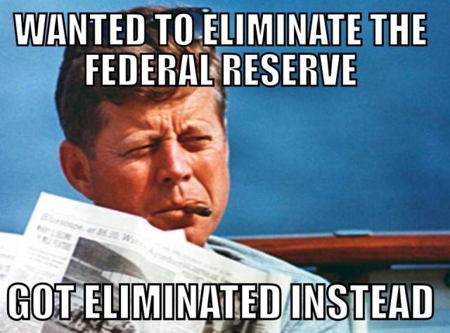 Wanted To Eliminate The Federal Reserve Got Eliminated Instead