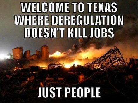 Welcome To Texas Where Deregulation Doesn't Kill Jobs Just People