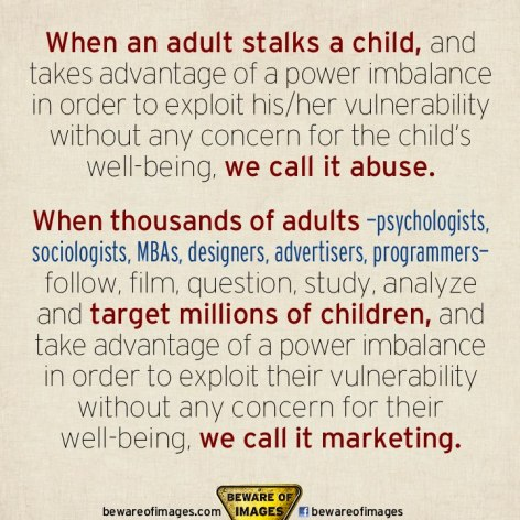 When An Adult Stalks A Child And Takes Advantage Of A Power Imbalance In Order To Exploit His-Her Vulnerability Without Any Concern For The Child's Well Being We Call It Abuse