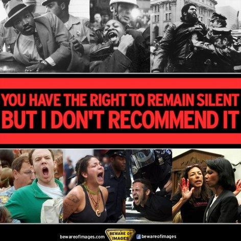 You Have The Right To Remain Silent But I Don't Recommend It