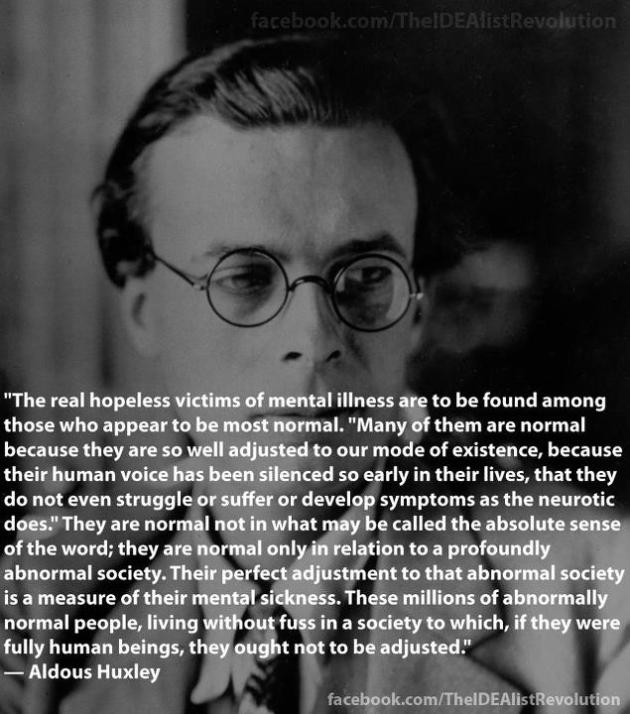 Aldous Huxley The Real Hopeless Victims
