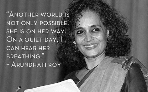 Arundhati Roy Another World Is Not Only Possible