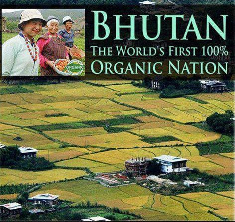 Bhutan The World's First 100% Organic Nation