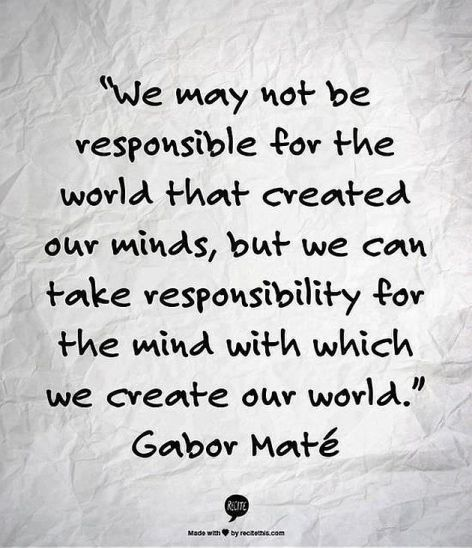 Gabor Mate We May Not Be Responsible