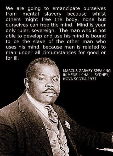 Marcus Garvey We Are Going To Emancipate