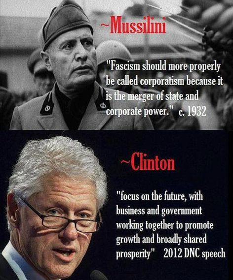 Mussilini Clinton Fascism Should