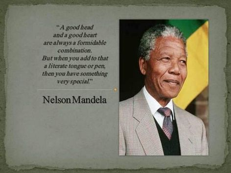 Nelson Mandela A Good Head And A Good Heart