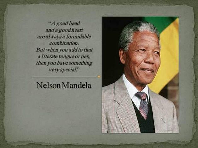 Nelson Mandela quote a good head and a good heart