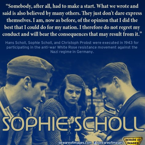 Sophie Scholl Somebody After All