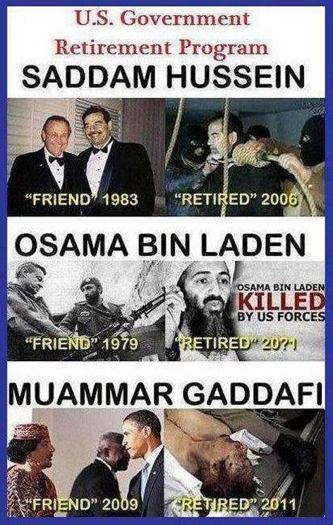 US Government Retirement Program Saddam Hussein Osama Bin Laden Muammar Gaddafi