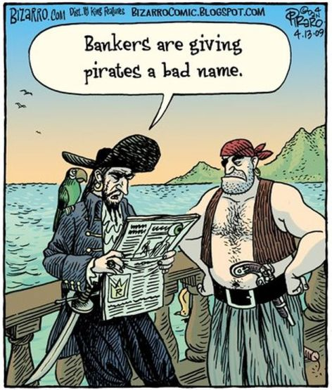 Bankers Are Giving Pirates A Bad Name