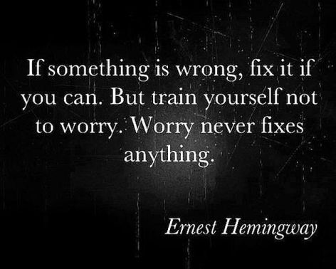 Ernest Hemingway If Something Is Wrong