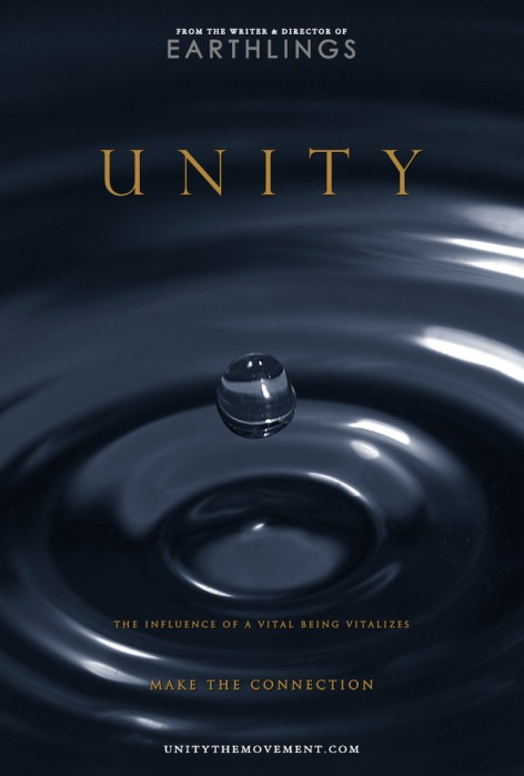 From The Writer & Director Of Earthlings Unity The Influence Of A Vital Being Vitalizes Make The Connection UnityTheMovement.com