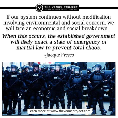 Jacque Fresco If Our System Continues Without Modification Involving Environmental And Social Concern We Will Face An Economic And Social Breakdown