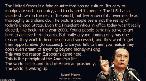 Russell Means The United States Is A Fake Country That Has No Culture