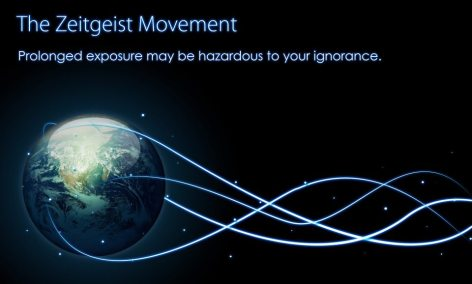 The Zeitgeist Movement Prolonged Exposure May Be Hazardous To Your Ignorance