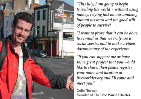 Colin Turner This July I Am Going To Begin Travelling The World