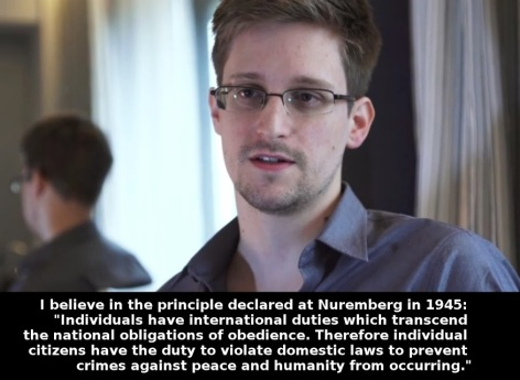 Edward Snowden I Believe In The Principle Declared At Nuremberg