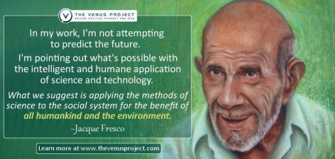 Jacque Fresco In My Work I'm Not Attempting To Predict The Future